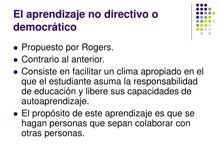 El aprendizaje no directivo o democrático