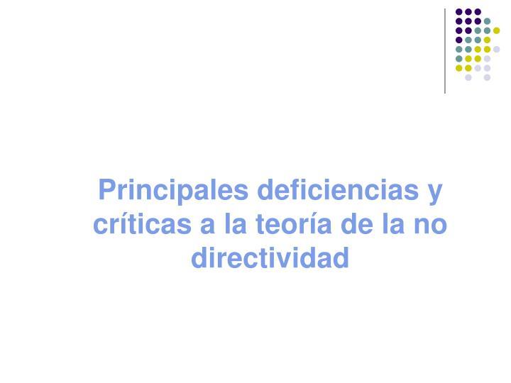 Principales deficiencias y críticas a la teoría de la no directividad