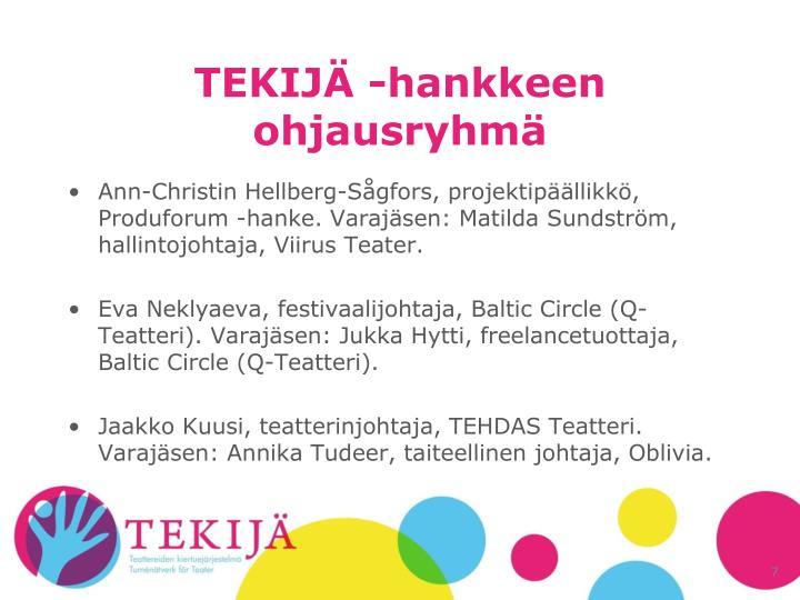 TEKIJÄ -hankkeen ohjausryhmä