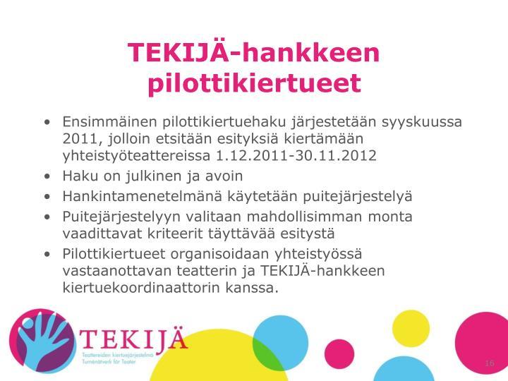 TEKIJÄ-hankkeen pilottikiertueet