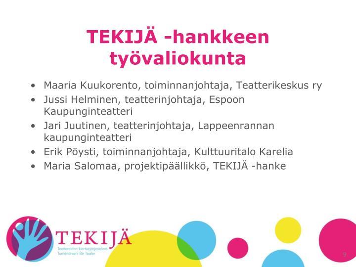 TEKIJÄ -hankkeen työvaliokunta
