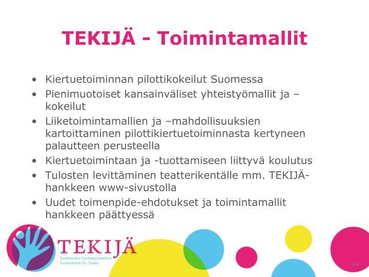 TEKIJÄ - Toimintamallit