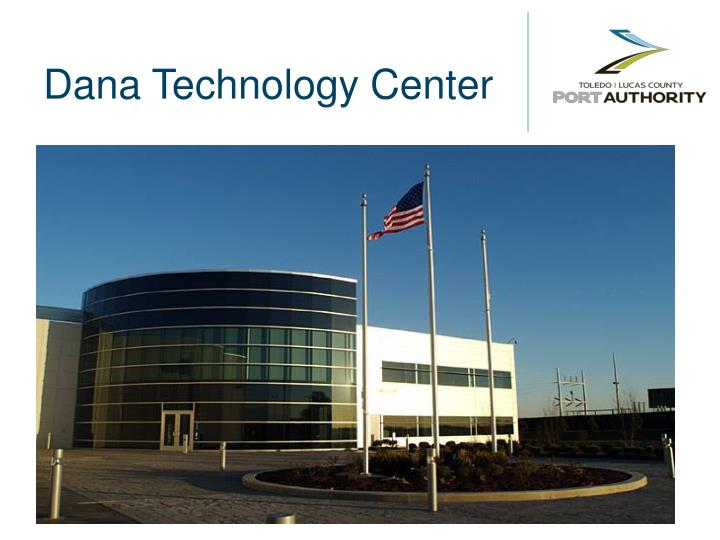 Dana Technology Center