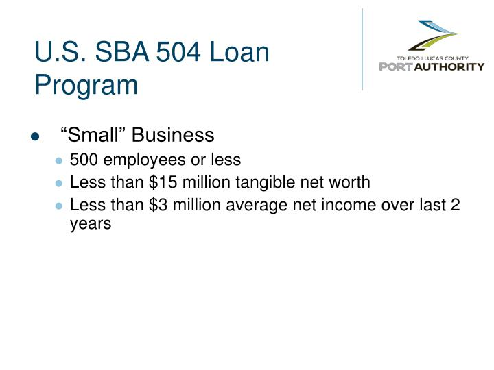 U.S. SBA 504 Loan Program