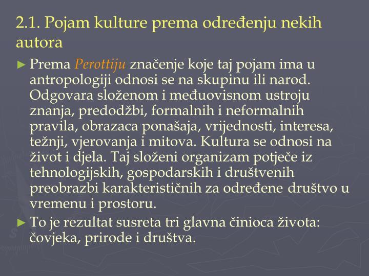 2.1. Pojam kulture prema određenju nekih autora