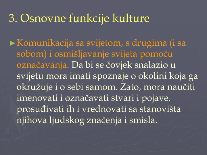 3. Osnovne funkcije kulture