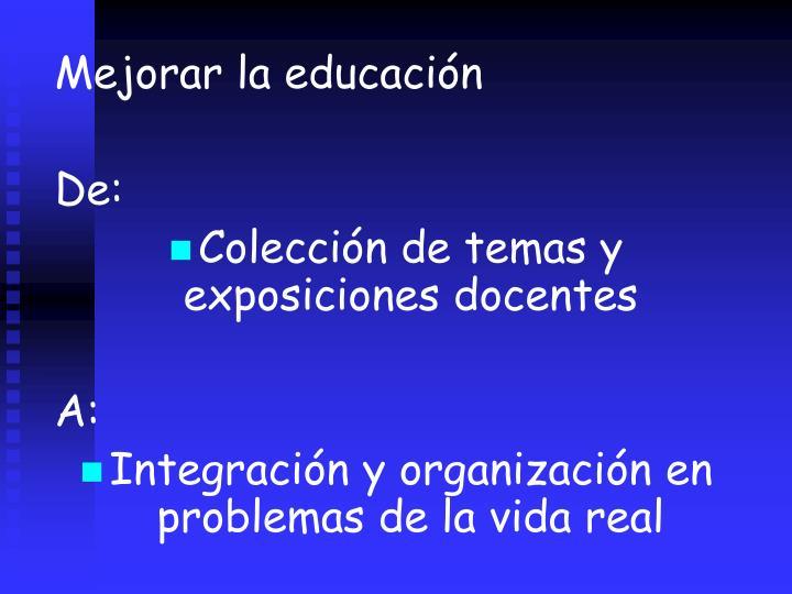 Mejorar la educacin