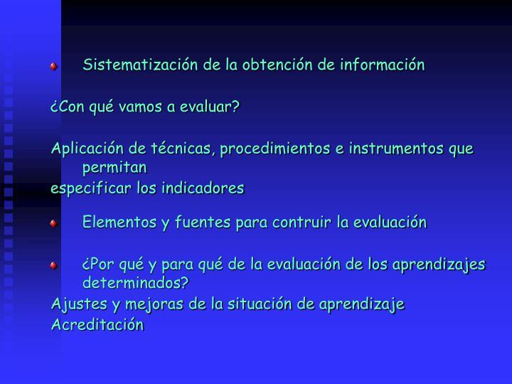 Sistematizacin de la obtencin de informacin