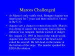 marcos challenged