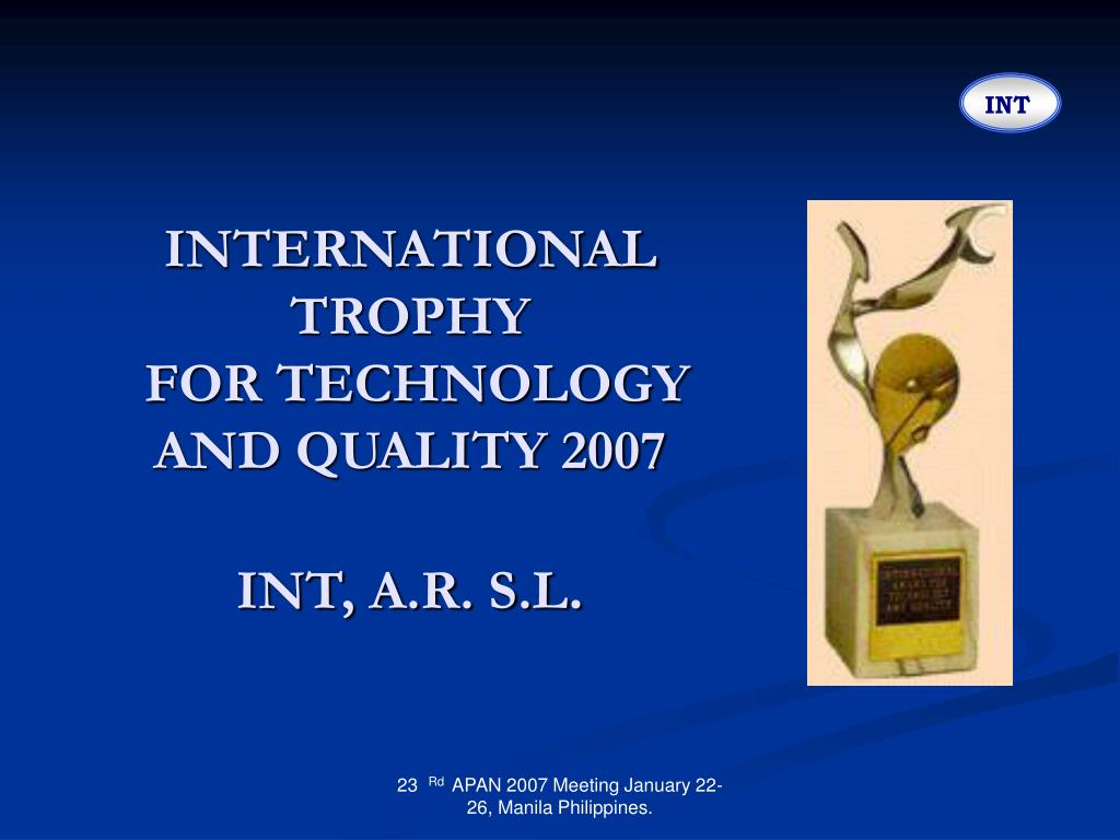 INTERNATIONAL TROPHY
