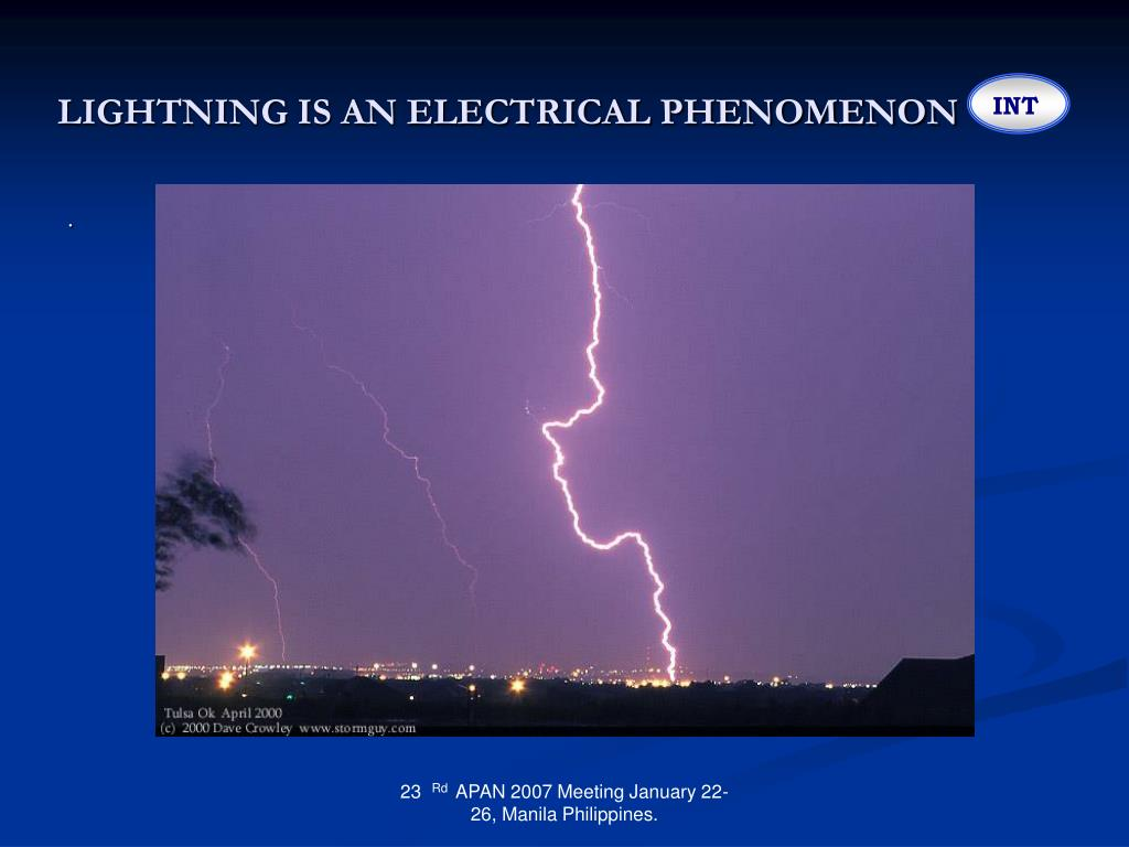 LIGHTNING IS AN ELECTRICAL PHENOMENON