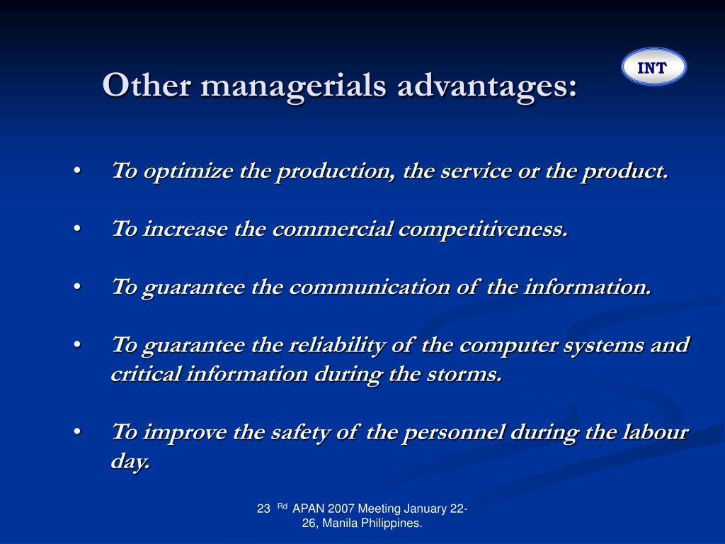 Other managerials advantages: