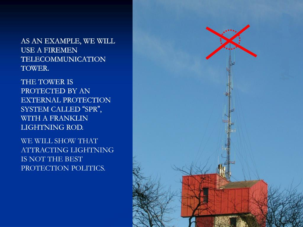 AS AN EXAMPLE, WE WILL USE A FIREMEN TELECOMMUNICATION TOWER.