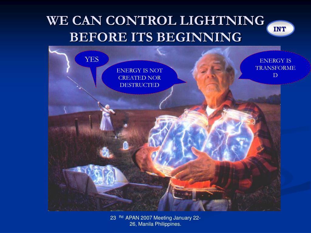 WE CAN CONTROL LIGHTNING BEFORE ITS BEGINNING