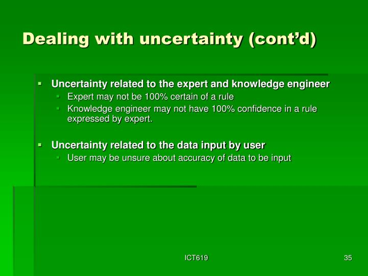 Dealing with uncertainty (cont'd)
