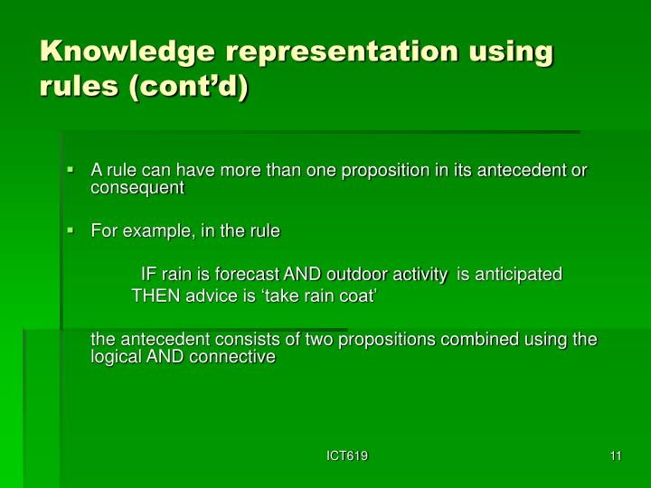 Knowledge representation using rules (cont'd)