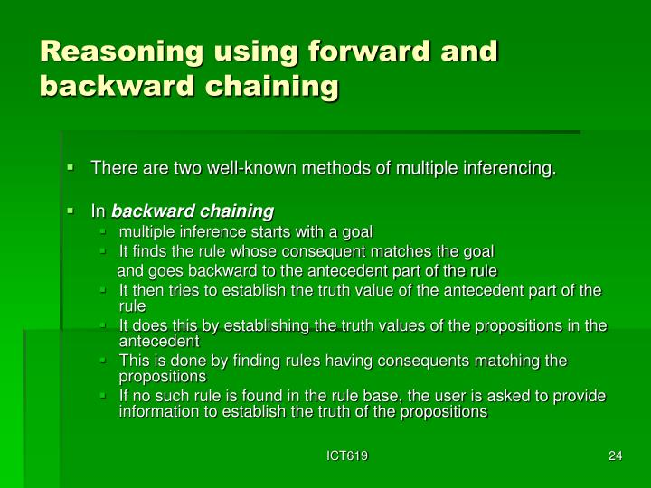 Reasoning using forward and backward chaining