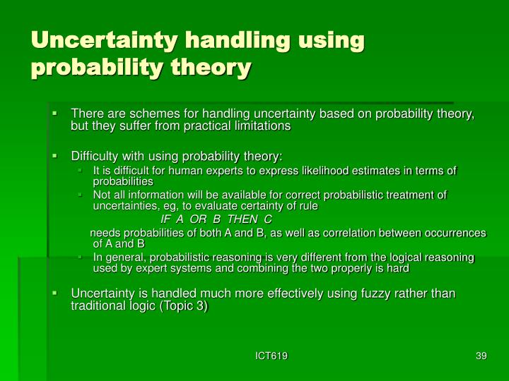 Uncertainty handling using probability theory