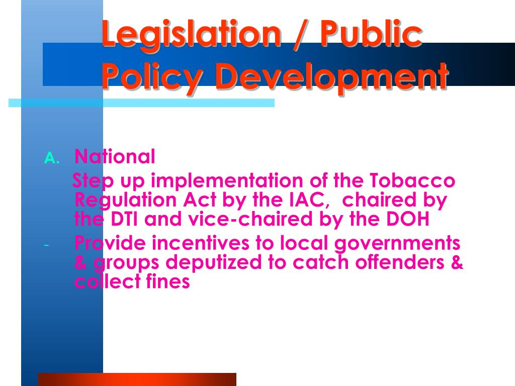Legislation / Public Policy Development