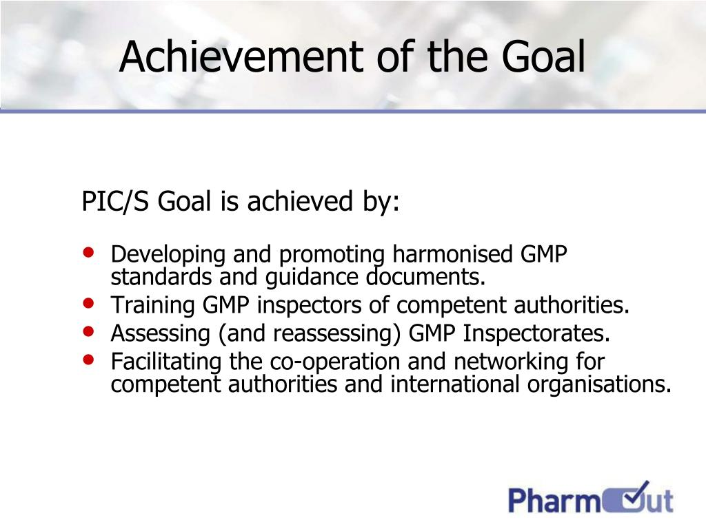 Achievement of the Goal