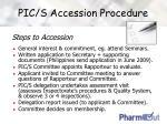 pic s accession procedure