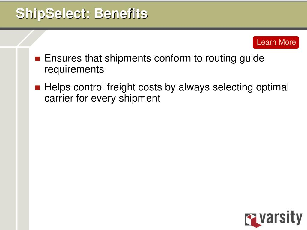 ShipSelect: Benefits