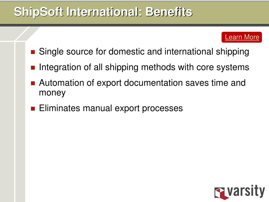 ShipSoft International: Benefits