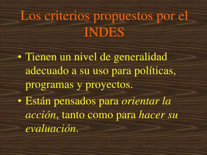 Los criterios propuestos por el INDES