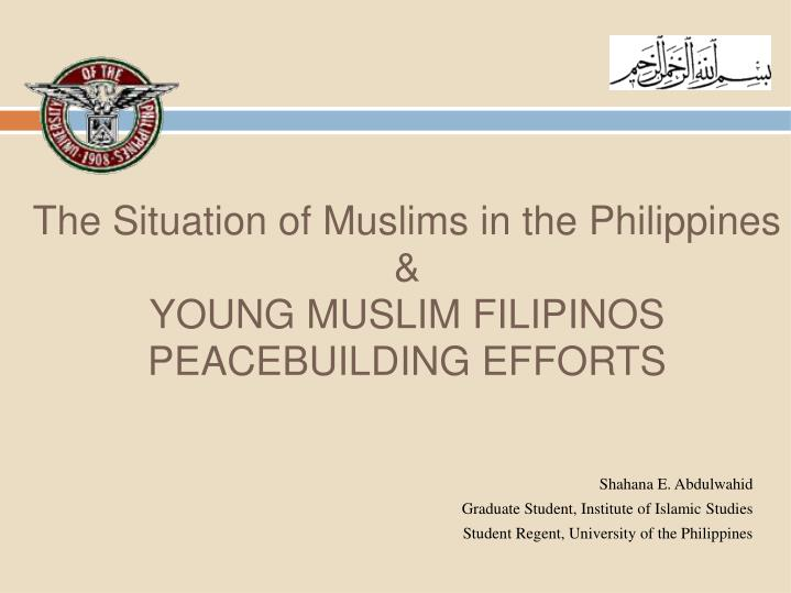 The Situation of Muslims in the Philippines