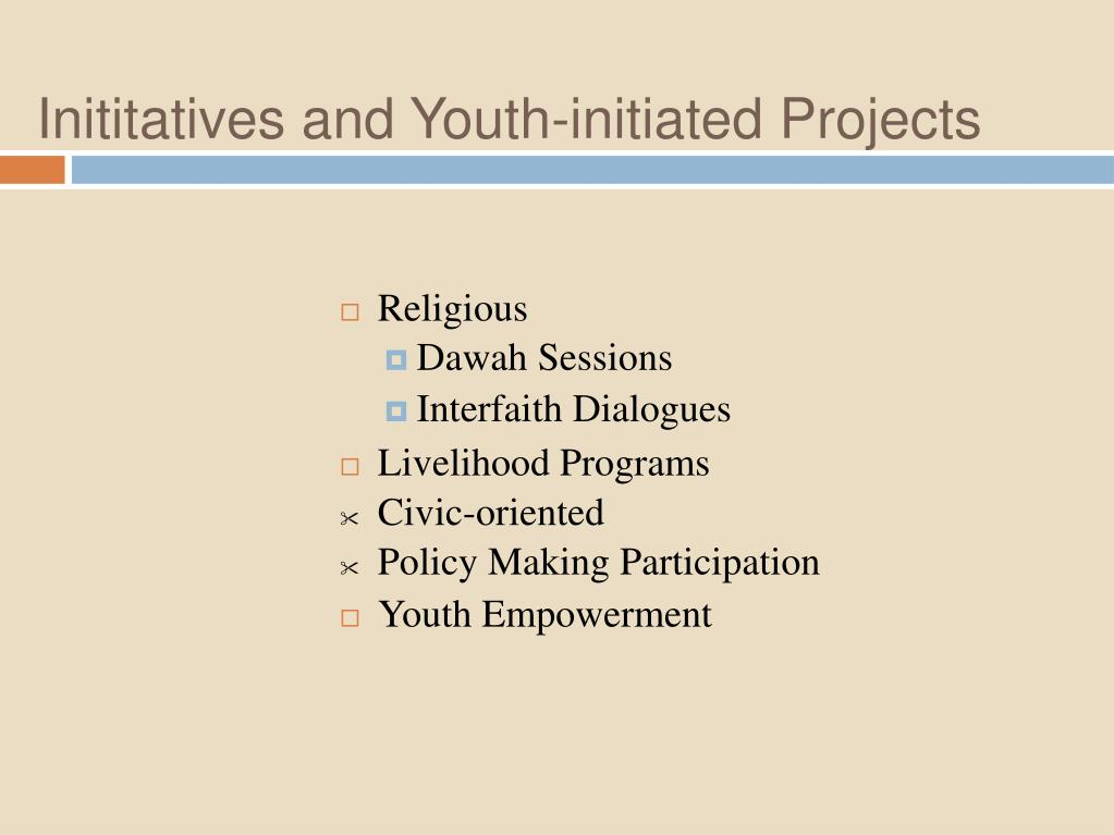 Inititatives and Youth-initiated Projects
