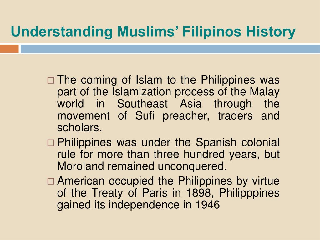 Understanding Muslims' Filipinos History