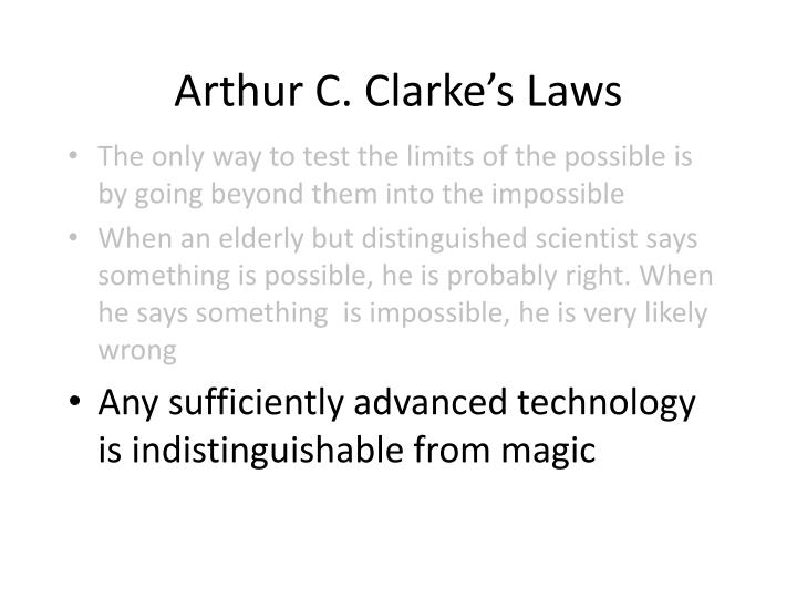 Arthur C. Clarke's Laws