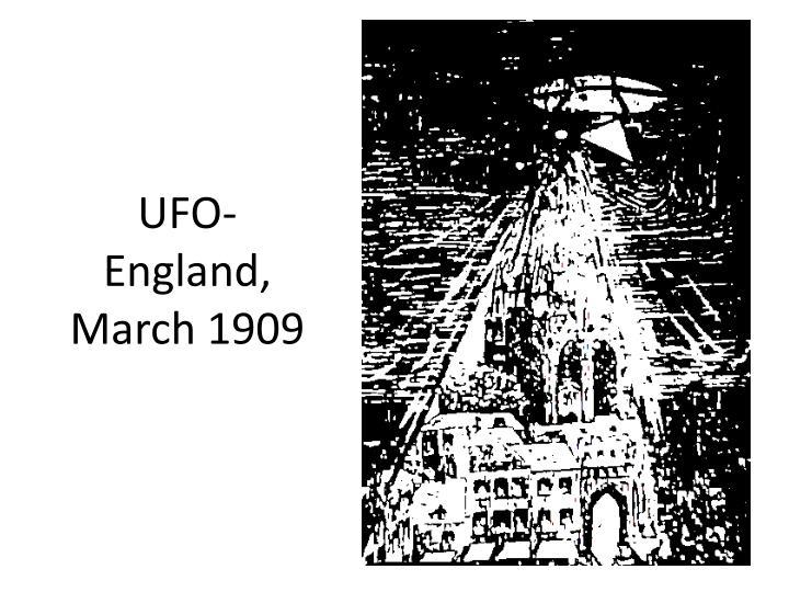 UFO- England, March 1909