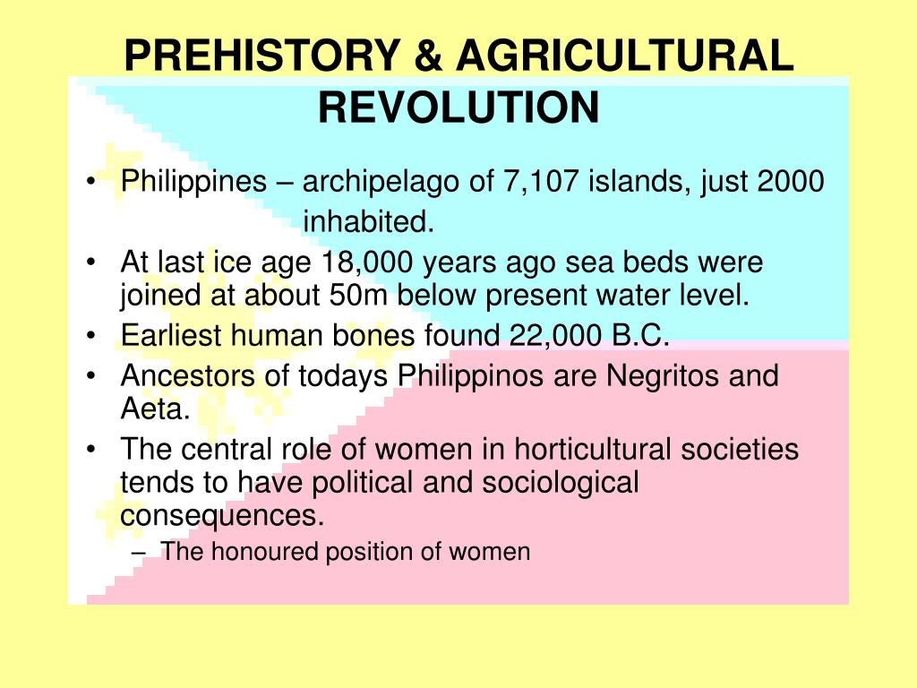 PREHISTORY & AGRICULTURAL REVOLUTION