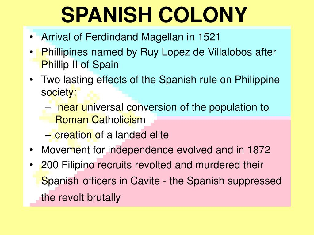 SPANISH COLONY