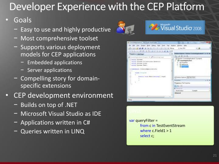Developer Experience with the CEP Platform