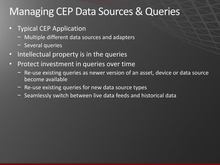 Managing CEP Data Sources & Queries