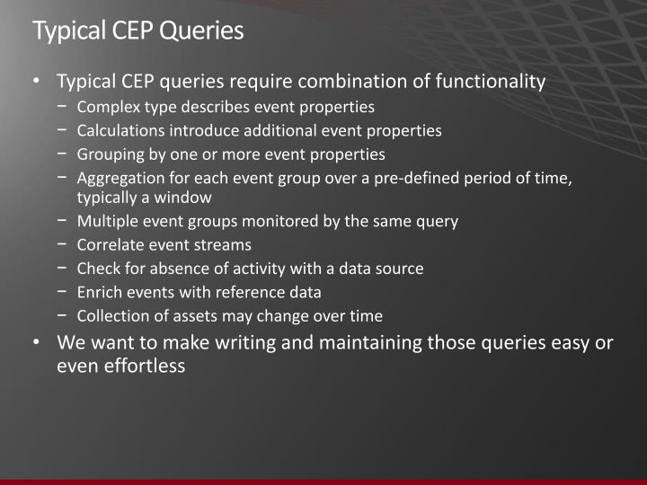 Typical CEP Queries