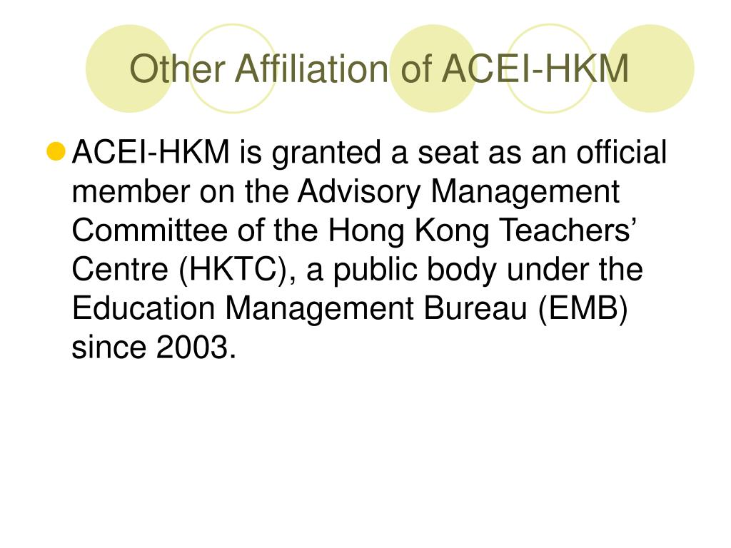 Other Affiliation of ACEI-HKM