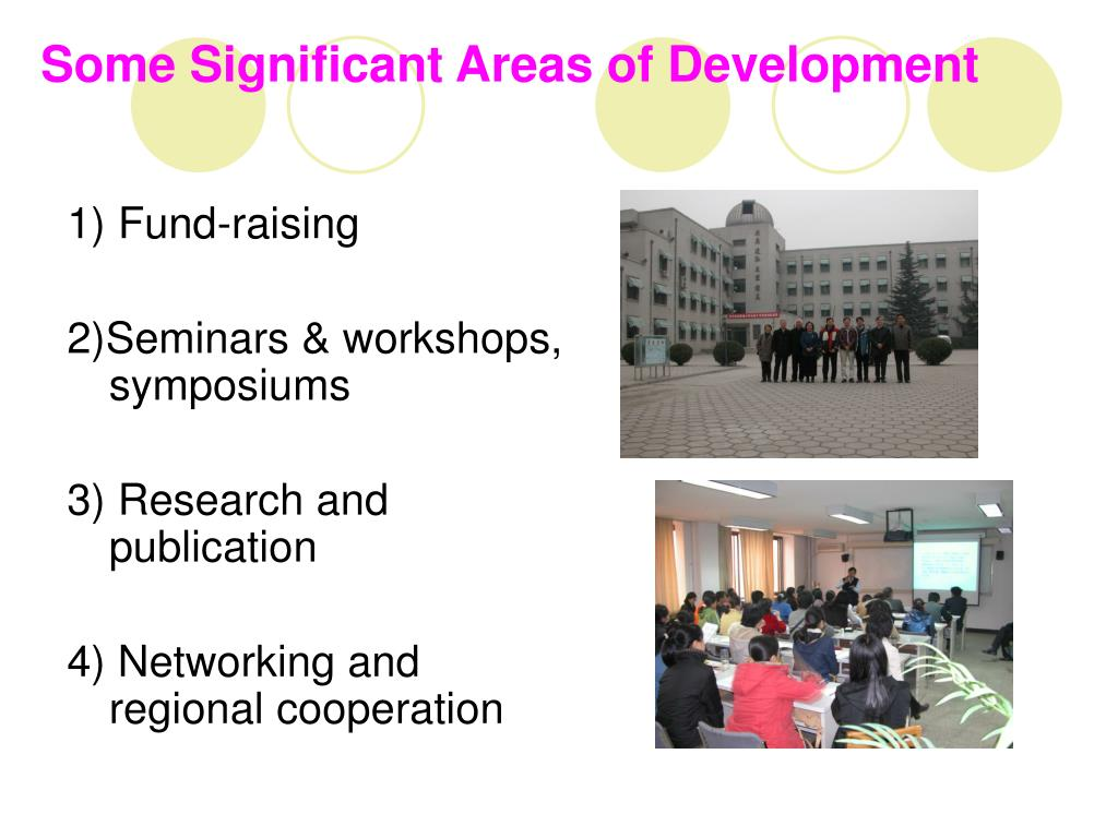 Some Significant Areas of Development