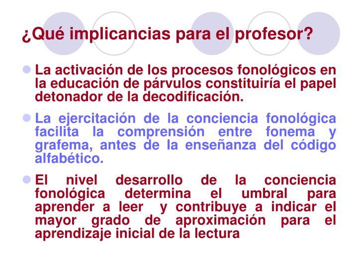 ¿Qué implicancias para el profesor?