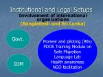 institutional and legal setups11