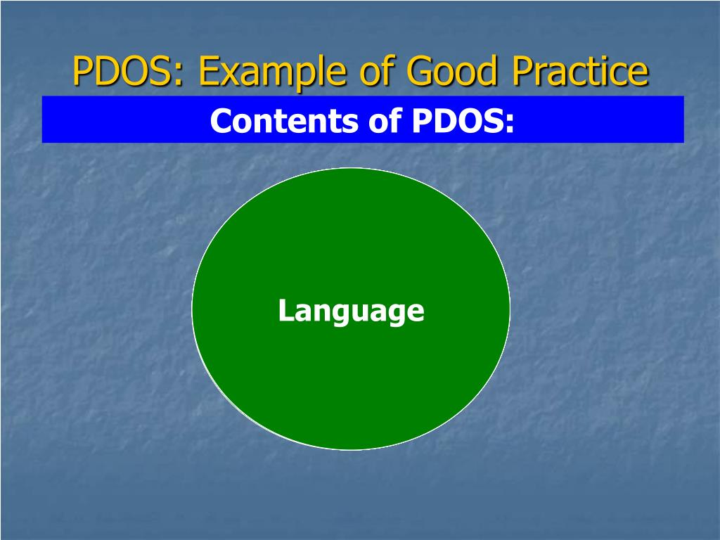 PDOS: Example of Good Practice