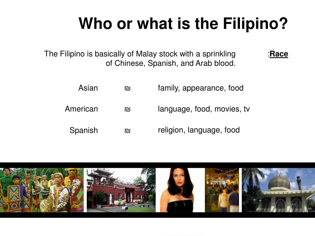 Who or what is the Filipino?