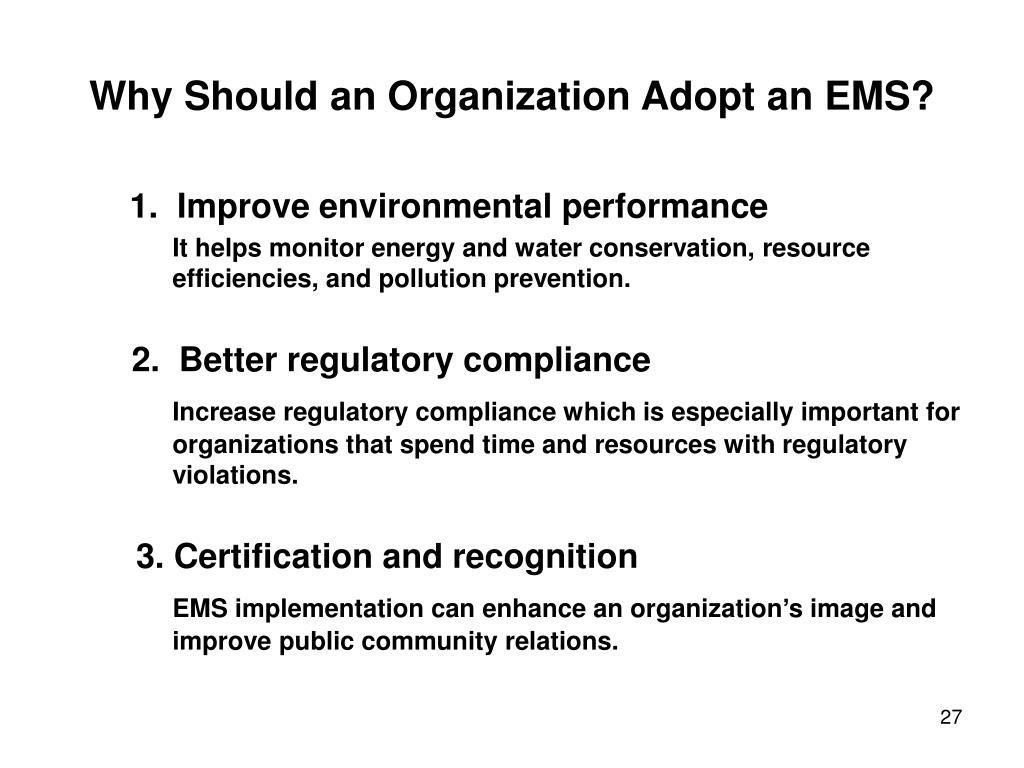 Why Should an Organization Adopt an EMS?