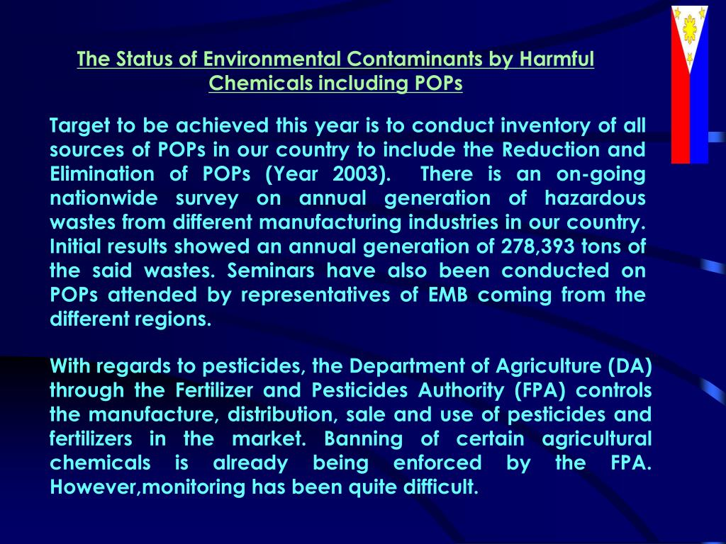 The Status of Environmental Contaminants by Harmful Chemicals including POPs