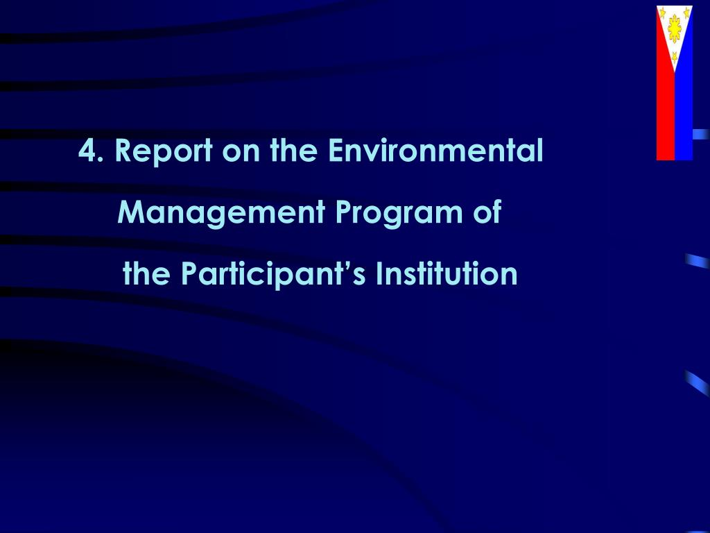 4. Report on the Environmental