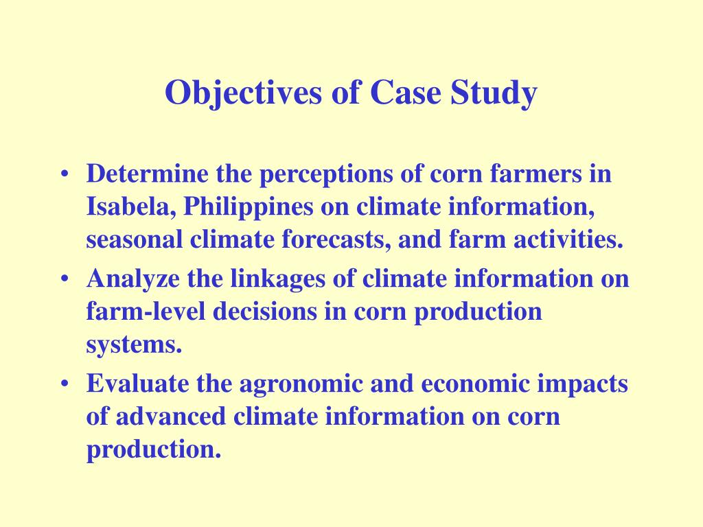 Objectives of Case Study