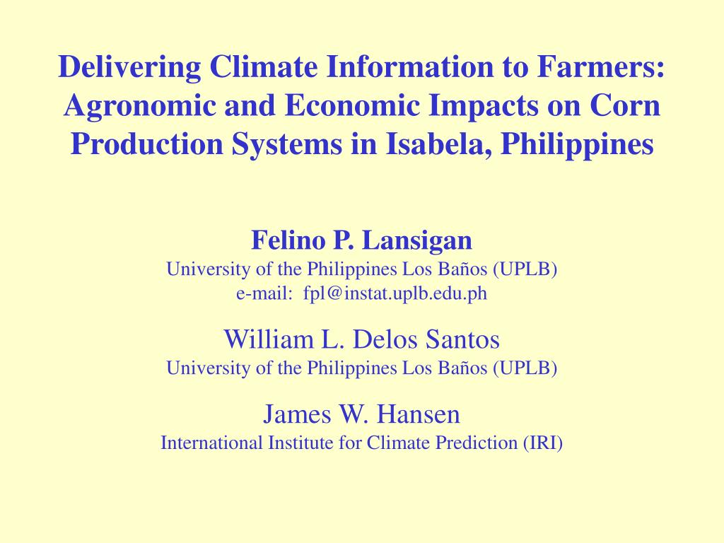 Delivering Climate Information to Farmers: Agronomic and Economic Impacts on Corn Production Systems in Isabela, Philippines