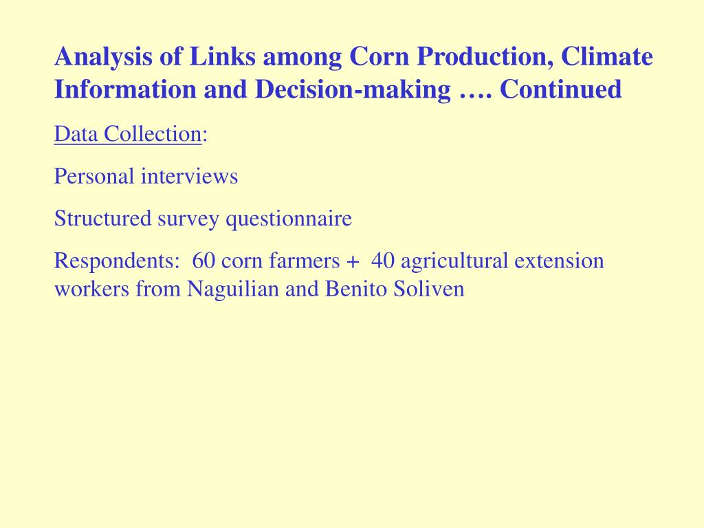 Analysis of Links among Corn Production, Climate Information and Decision-making …. Continued